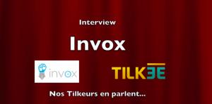 Témoignage Interview des Tilkeurs – Guilhem Bertholet dirigeant de INVOX