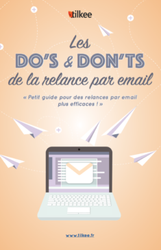 Les do's and don'ts de la relance par email