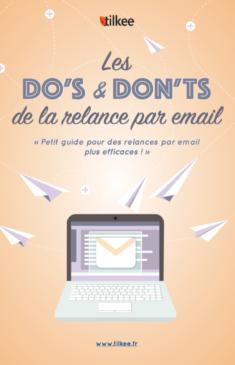 Les do's and don'ts de la relance par email